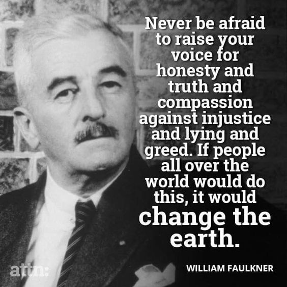 thank you Will...Lets try this..... William Faulkner