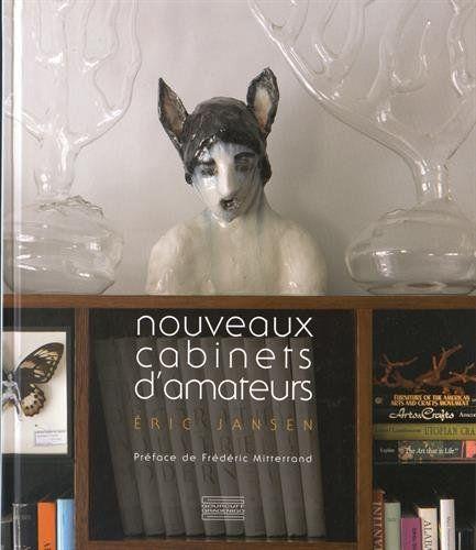 Amazon.fr - Nouveaux cabinets d'amateurs - Eric Jansen, Frédéric Mitterrand - Livres