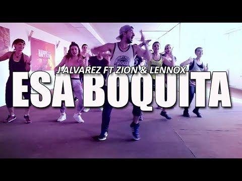 Esa Boquita Zion Lennox Ft J Alvarez Mambo Remix Zumba Choreo By Ionutdance Youtube Zumba J Alvarez Lennox