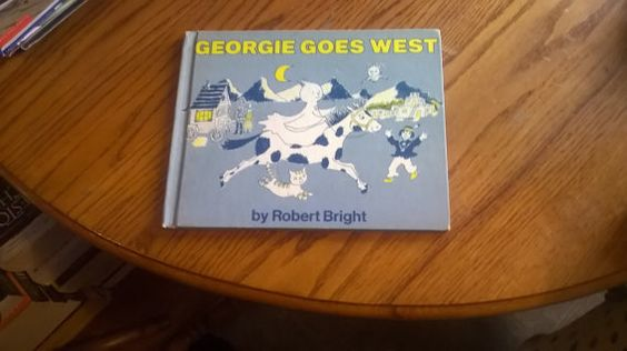 GEORGIE GOES WEST Robert Bright Doubleday by LightsOutBookshoppe