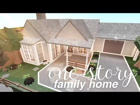 Bloxburg One Story Family Home House Build Youtube In 2020 Tiny House Layout Building A House Family House Plans