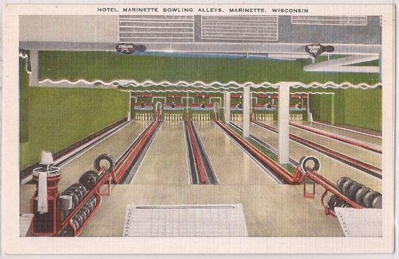 Marinette Wisconsin Postcard Hotel Bowling Alleys Kropp Linen C1940s Vintage Alley Postcards Pinterest