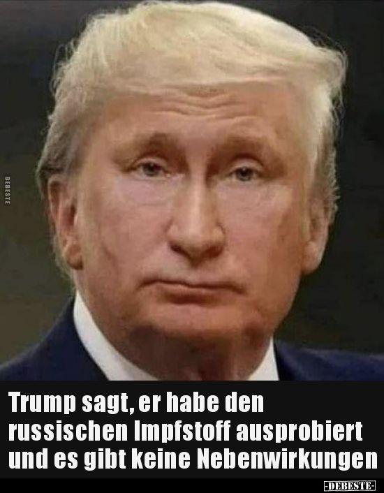 Trump Sagt Er Habe Den Russischen Impfstoff Ausprobiert Lustige Bilder Spruche In 2020 Lustige Spruche Bilder Witzige Bilder Spruche Lustige Witze Zum Totlachen