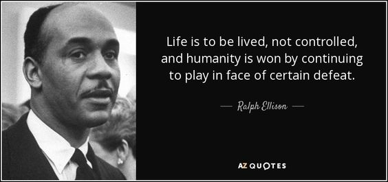 TOP 25 QUOTES BY RALPH ELLISON (of 95) | A-Z Quotes