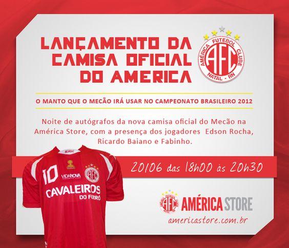 Identidade para lançamento oficial da Camisa do América - 2012