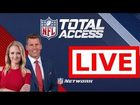 Hd Nfl Total Access 10 09 2019 Live Hd Good Morning Football