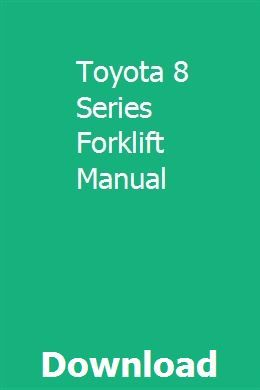 Toyota 8 Series Forklift Manual Repair Manuals Owners Manuals Chevrolet Equinox
