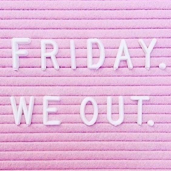 """Friday vibes I hope you have a replacing and restful weekend! repost from my girl @jasminehemsley But really as a business owner are you ever """"out""""/finished on Friday? #workontheweekends..."""