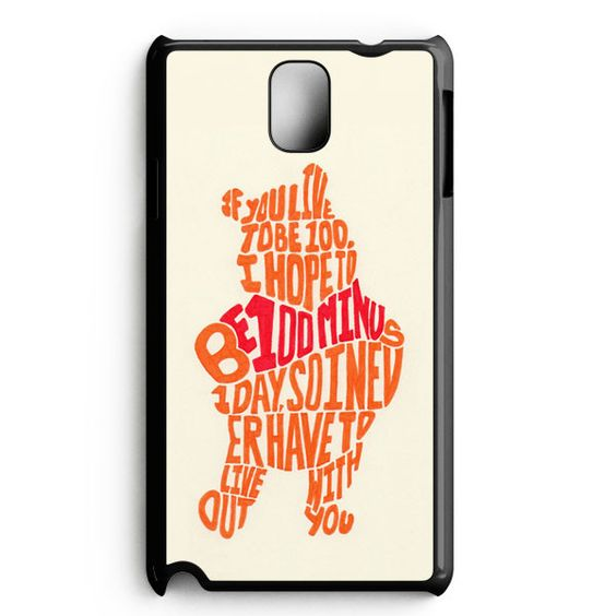 $10.99 Winnie The Pooh Quotes 3 Samsung Galaxy Note 3 Case