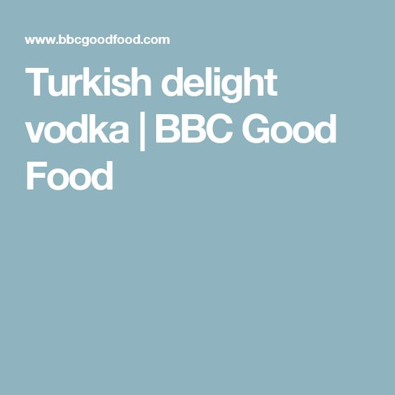 Turkish delight vodka | BBC Good Food