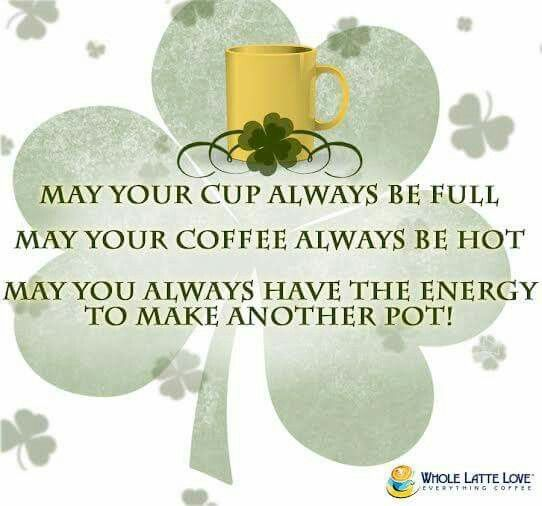 Happy St. Patrick's Day Coffee Lovers!: