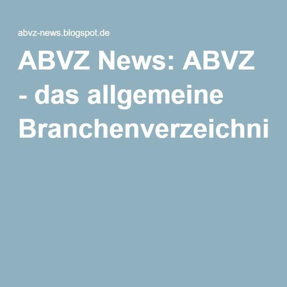 ABVZ News: ABVZ - das allgemeine Branchenverzeichnis