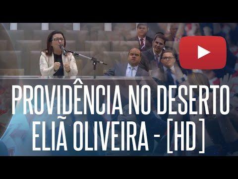 Elia Oliveira Providencia No Deserto 01 07 2016 35º