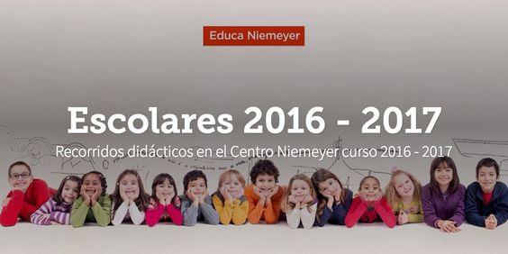 Programa de recorridos didácticos para escolares en el Centro Niemeyer de Avilés (Asturias) curso 2016 - 2017