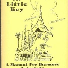 MaHaBote, the Little Key: A Manual For Burmese Astrology by Barbara Cameron. Published by American Federation of Astrologers, 1982.