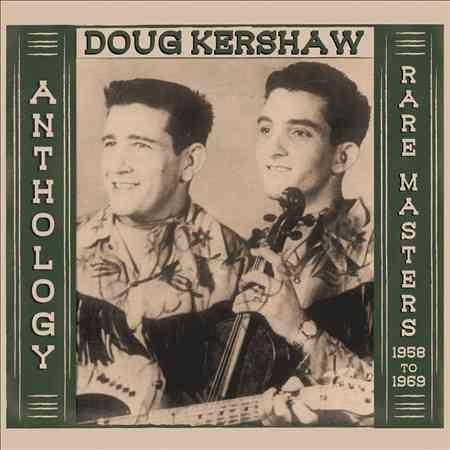 Doug Kershaw - Anthology: Rare Masters 1958-1969