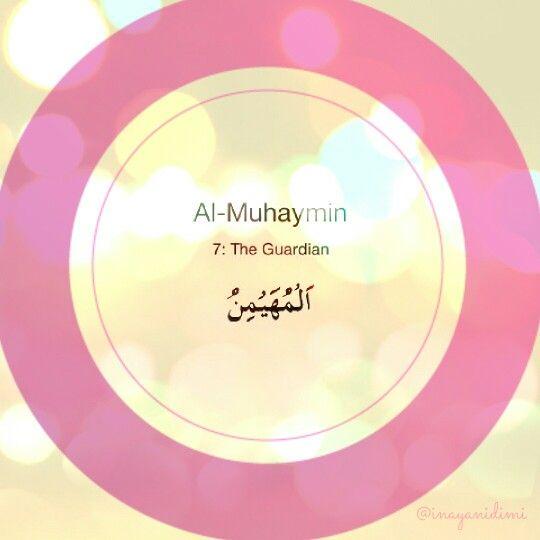 Al-Muhaymin     #asmaulhusna