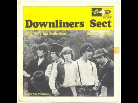 Downliners Sect - Why don't you smile now (garage freakbeat)