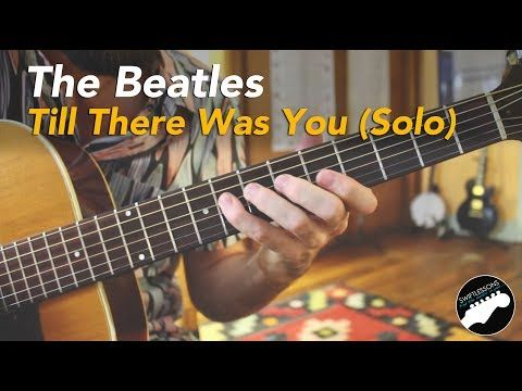 The Beatles Till There Was You Guitar Solo Lesson Pt 2 2 Youtube Guitar Lessons Guitar Songs Blues Guitar