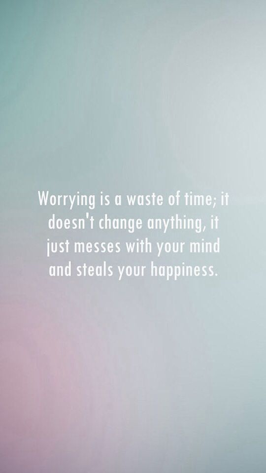 why worry iphone wallpaper quotes and happy on pinterest