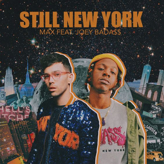 Still New York A Song By Max Joey Bada On Spotify With Images