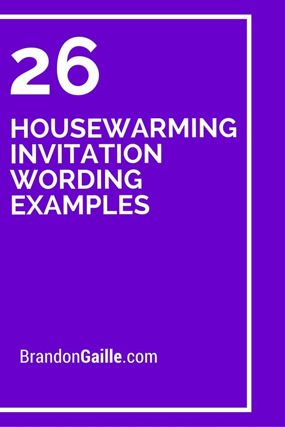 26 Housewarming Invitation Wording Examples Home
