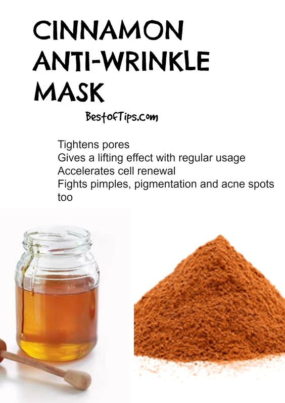 Things you need: Cinnamon powder ½ teaspoonHoney 1 tablespoon Method: Mix these two ingredients and apply evenly on face, wash after 5-10 minutes.