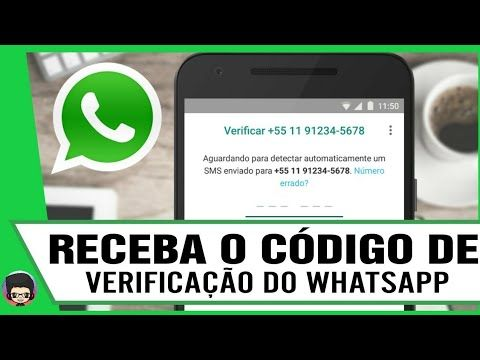 Como Recebe O Codigo De Verificacao Do Whatsapp Veja Como