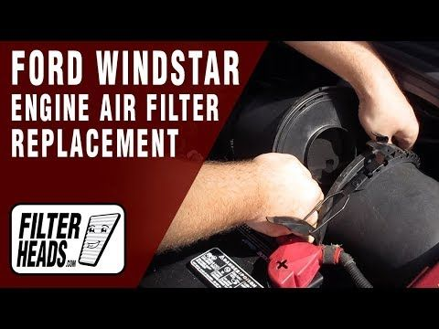 How To Replace Engine Air Filter 2002 Ford Windstar V6 3 8l
