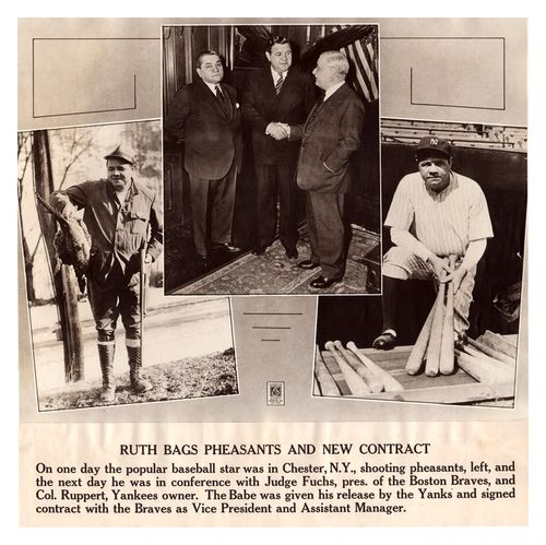 """Ruth Bags Pheasants & New Contract 79 Years Ago Today - Chester, N.Y. - February 25, 1935 """"On one day the popular baseball star was in Chester, N.Y., shooting pheasants, left, and the next day he was in conference with Judge Fuchs, pres. of the Boston Braves, and Col. Ruppert, Yankees owner. The Babe was given his release by the Yanks and signed contract with the Braves as Vice President and Assistant Manager."""""""