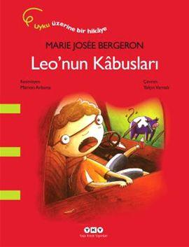 leonun kabuslari - marie josee bergeron - yapi kredi yayinlari  http://www.idefix.com/kitap/leonun-kabuslari-marie-josee-bergeron/tanim.asp