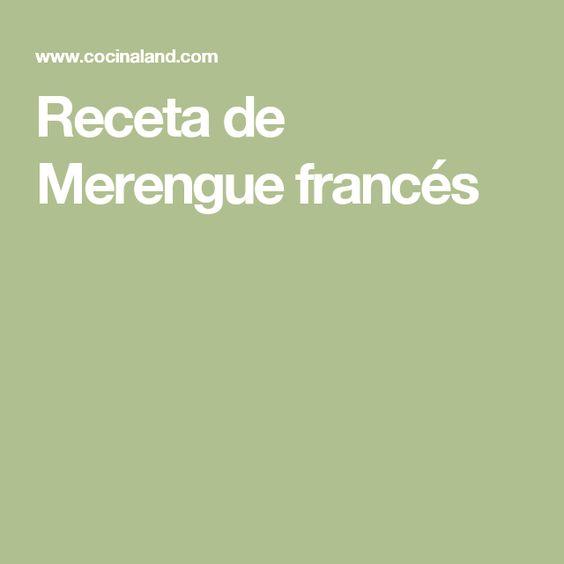 Receta de Merengue francés