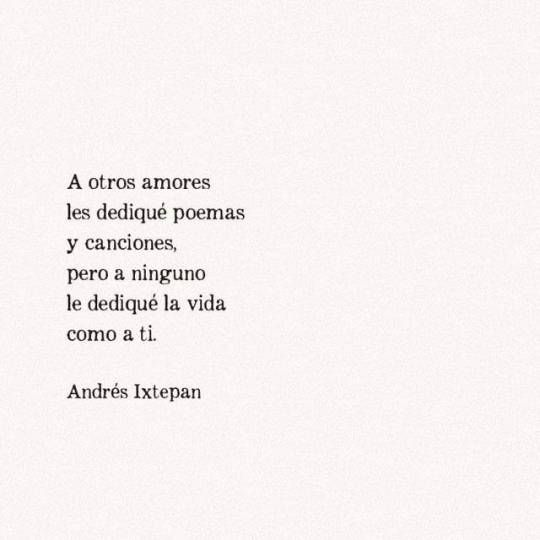 Andres Ixtepan Tumblr Refranes De Amor Frases De