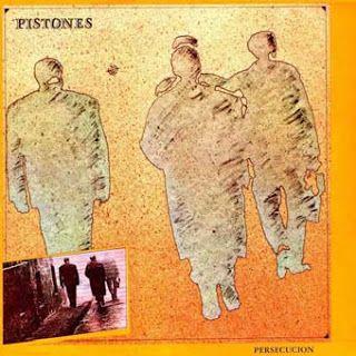 """Rock and More By Addison de Witt: Pistones - """"Persecución"""" (1983), Discos en la leng..."""