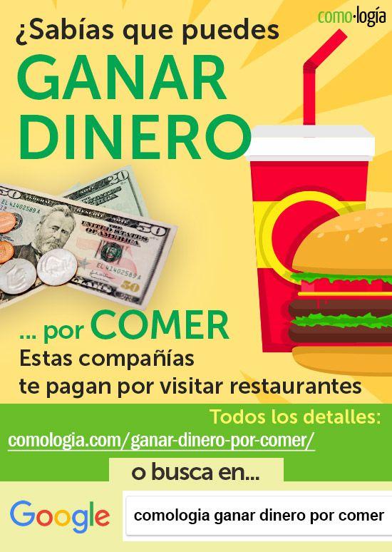 Ganar Dinero Por Comer Estas Compañías Te Pagan Al Probar Restaurantes Ganar Dinero Ganar Dinero Por Internet Como Ganar Dinero