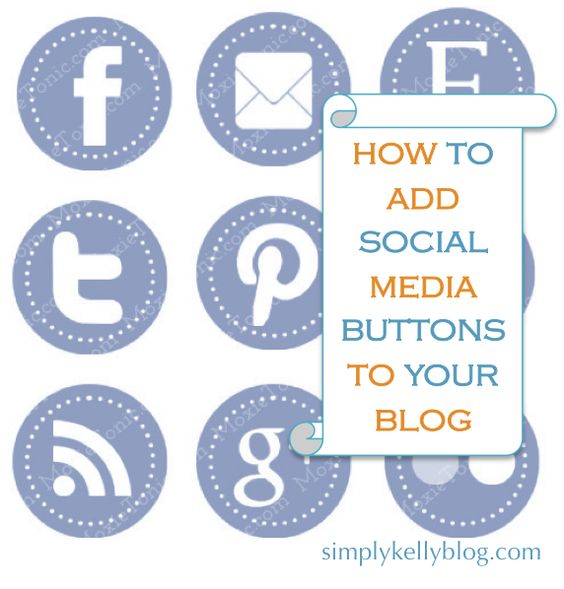 Social Media Button Tutorial for bloggers