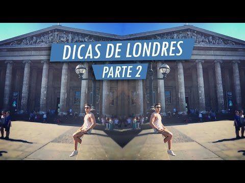 Homens que se Cuidam » Arquivo » TV HQSC: Dicas de Viagem Londres (Metrô + barato, lugares para ir e mais) Parte 2