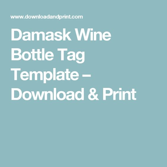 Damask Wine Bottle Tag Template Tag templates and Stationery - wine tag template