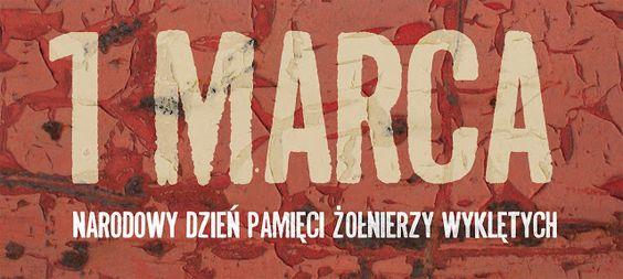 Posthuman Diary: Pamiętajcie - 1 marca. Narodowy Dzień Pamięci Żołn...