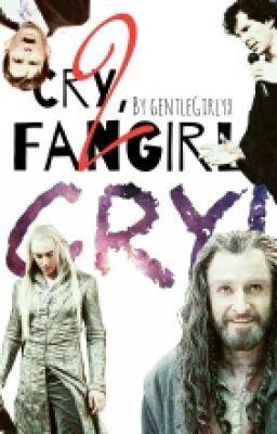 """Du solltest """" Cry, Fangirl! CRY! 2 """" auf #Wattpad lesen. #zufällig"""