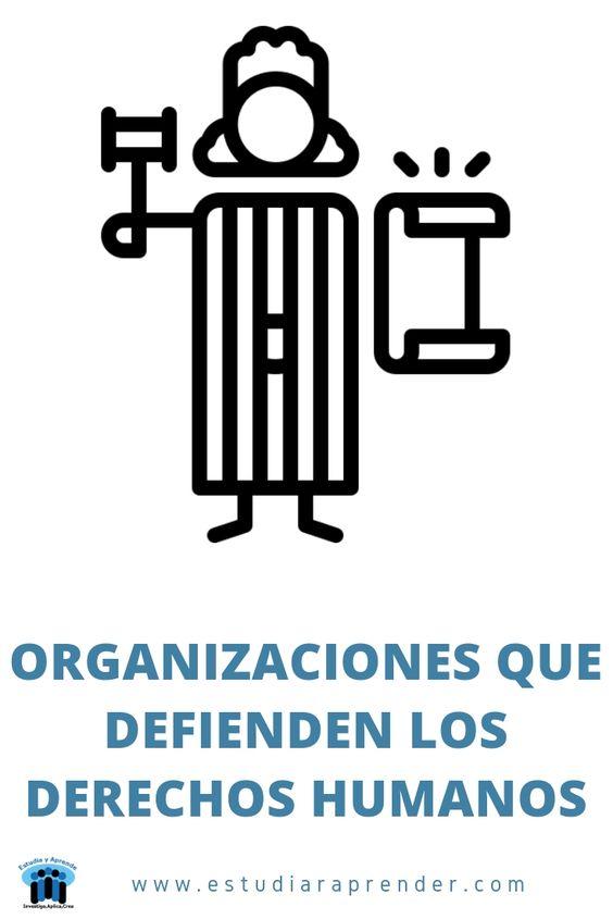 organizaciones que defienden los derechos humanos