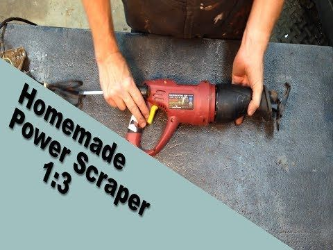 Homemade Power Scraper Part 1 Youtube Power Scraper Straight Edges