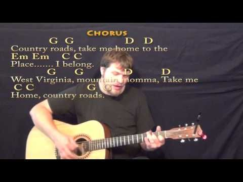 Country Roads John Denver Strum Guitar Cover Lesson In G With Chords Lyrics Youtube Guitar Lessons Lyrics And Chords Guitar Strumming