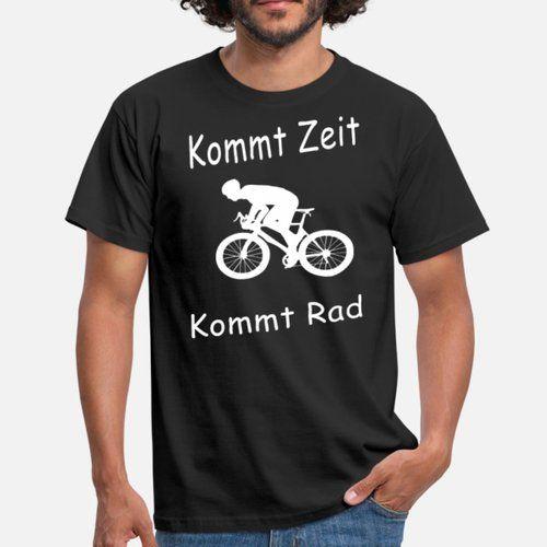 Kommt Zeit kommt Rad cool Sprüche Geschenk Männer T Shirt