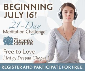 Are you ready for more enlightened relationships, healthier self-esteem, and genuine unconditional love? This summer, we want to invite our beloved Chopra Center family to be part of our best meditation challenge experience yet - Free to Love. Discover the relationships you have always dreamed of. Experience emotional healing, removing the sub-conscious thought patterns that prevent you from successful,  loving connections. Learn to live in a loving state of grace. Expand your consciousness…