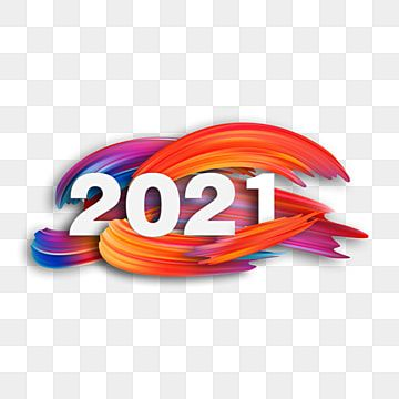 Color Creative Hand Painted 2021 Label Brush Dazzling Three Dimensional Png Transparent Clipart Image And Psd File For Free Download Clip Art Png Images Happy New Year Fireworks