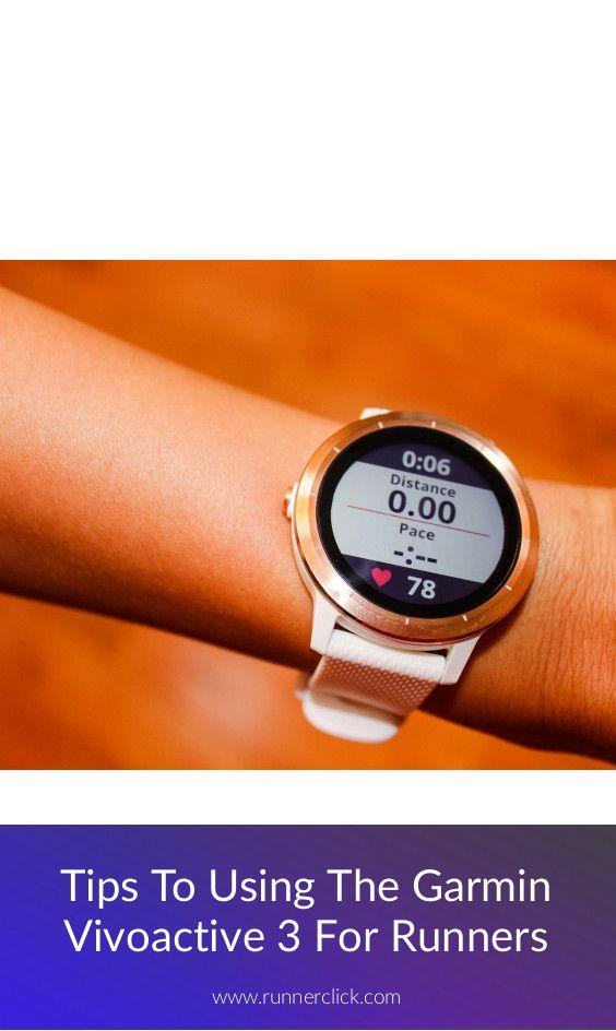 Tips To Using The Garmin Vivoactive 3 For Runners Runnerclick Garmin Vivoactive Vivoactive Garmin