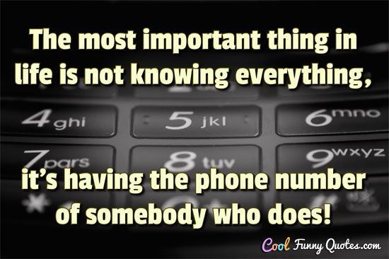 Funny Phone Cell Phone Quotes And Sayings Cool Funny Quotes Phone Quotes Phone Humor Important Things In Life
