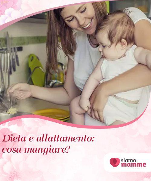 dieta per allattare un neonato