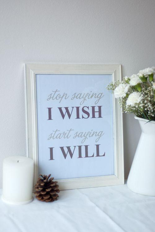 I will: